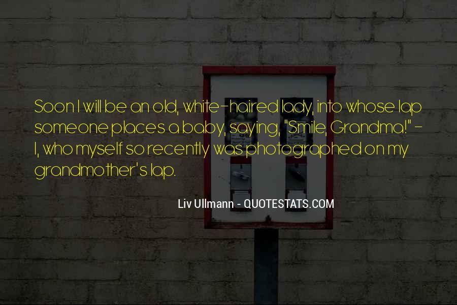 Liv Ullmann Quotes #1385649