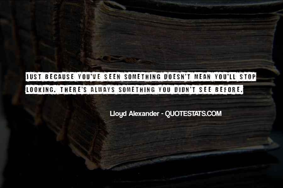 Lloyd Alexander Quotes #27831