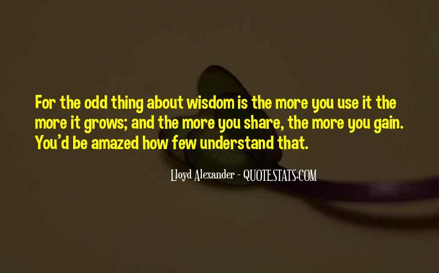 Lloyd Alexander Quotes #487228