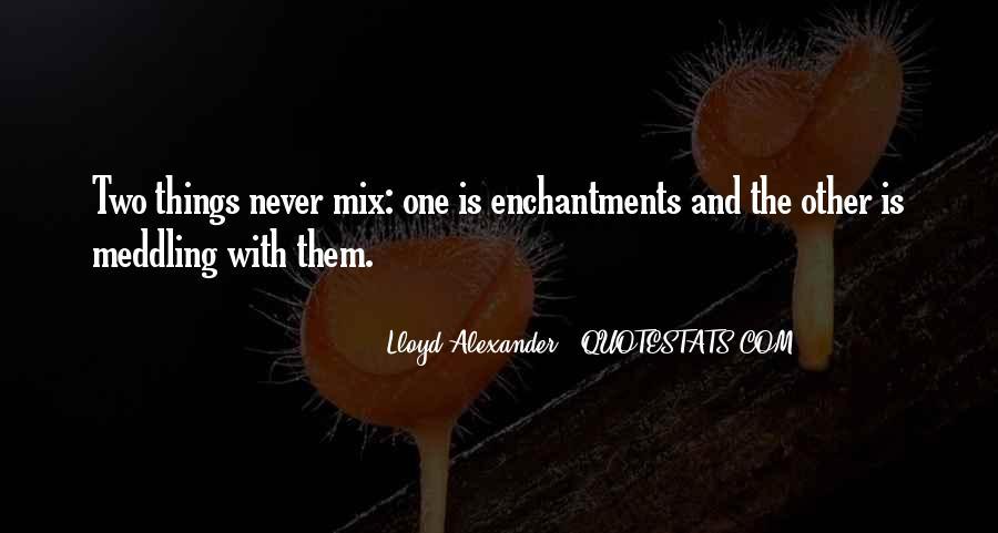 Lloyd Alexander Quotes #5227