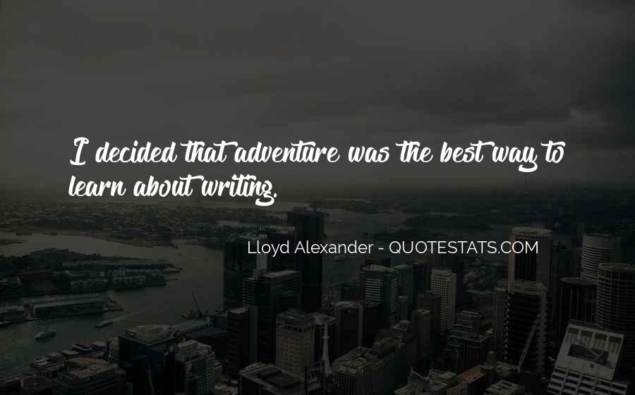 Lloyd Alexander Quotes #680315