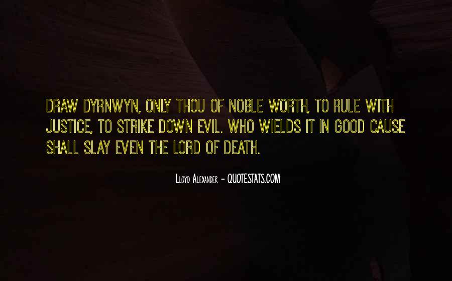 Lloyd Alexander Quotes #918586