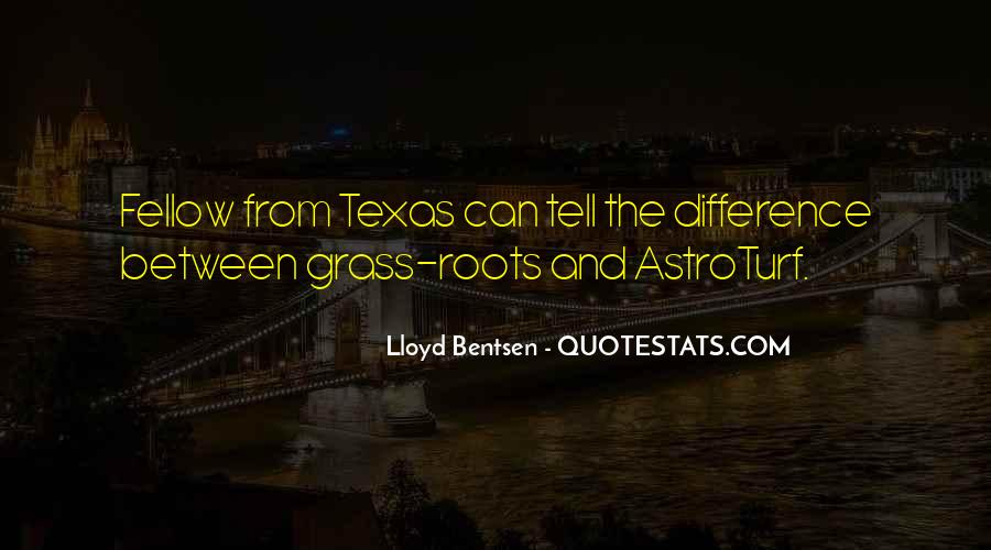 Lloyd Bentsen Quotes #1558650
