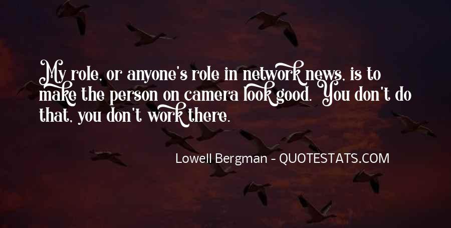 Lowell Bergman Quotes #1006402