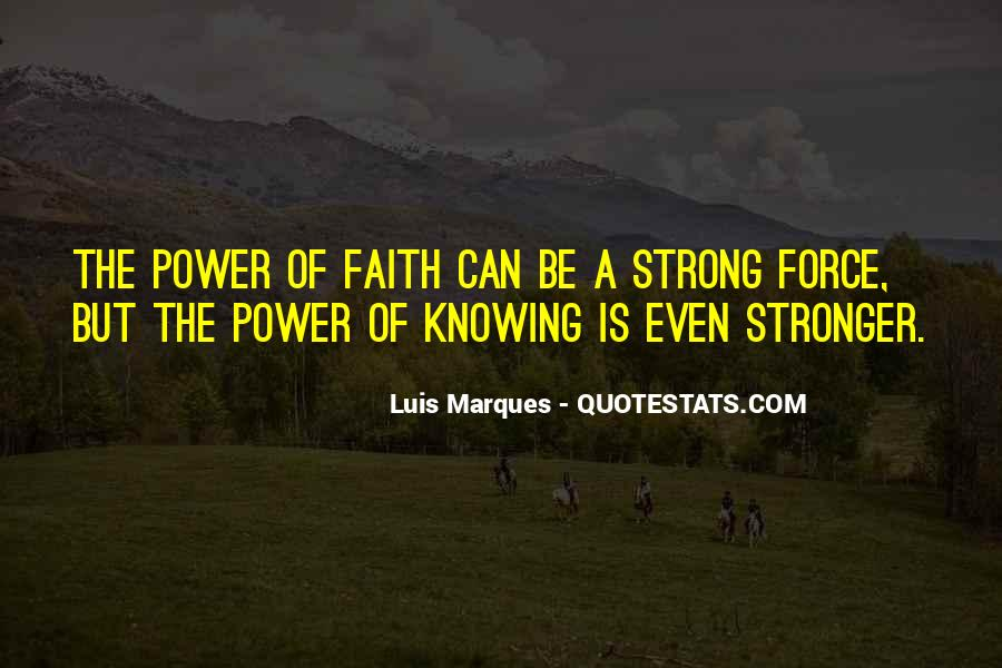 Luis Marques Quotes #1458019
