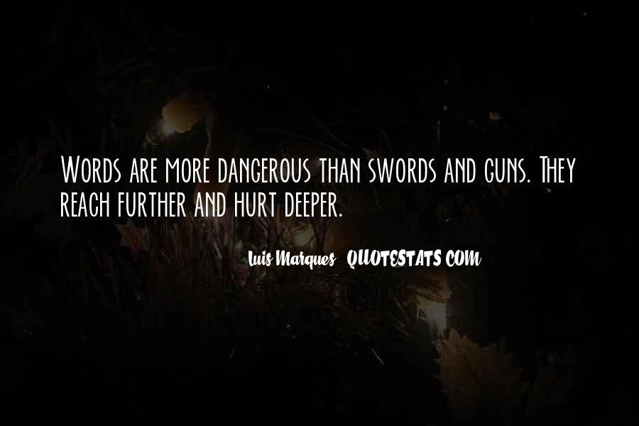 Luis Marques Quotes #1706032
