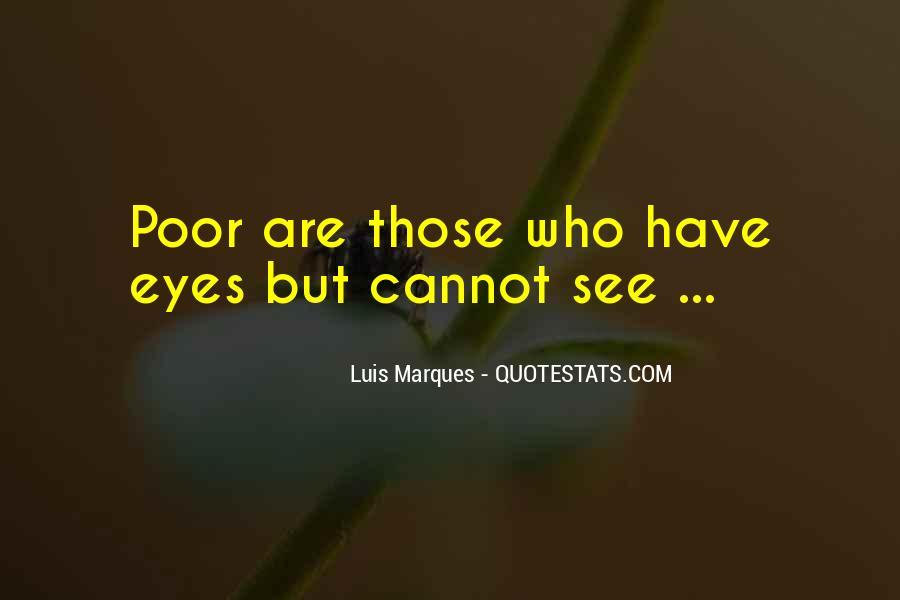 Luis Marques Quotes #1750087