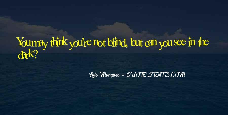 Luis Marques Quotes #1863465
