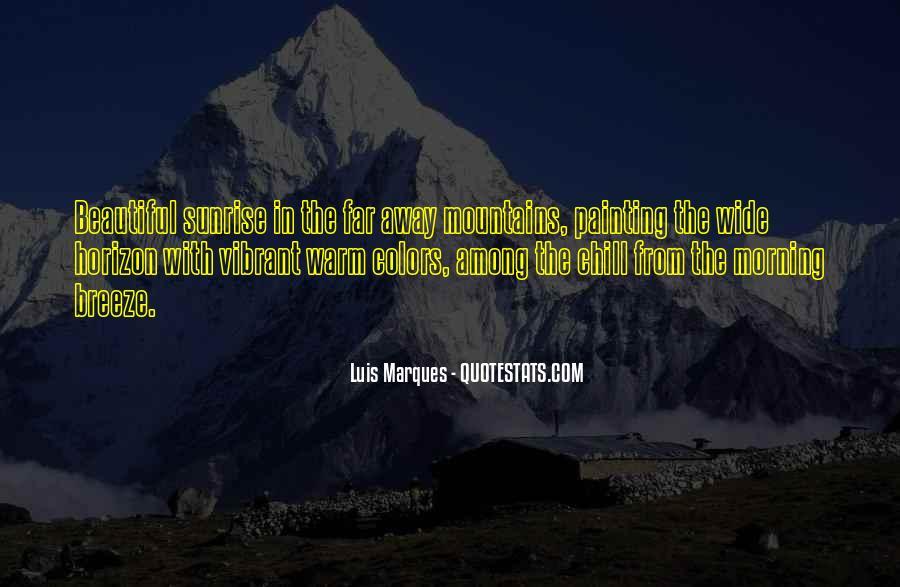 Luis Marques Quotes #285171