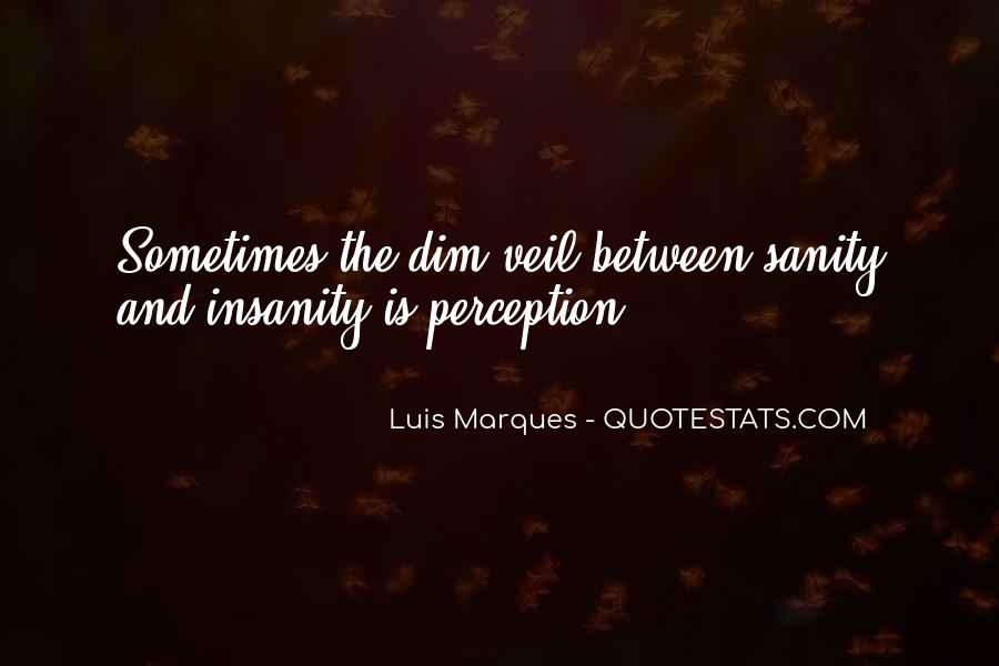 Luis Marques Quotes #607956