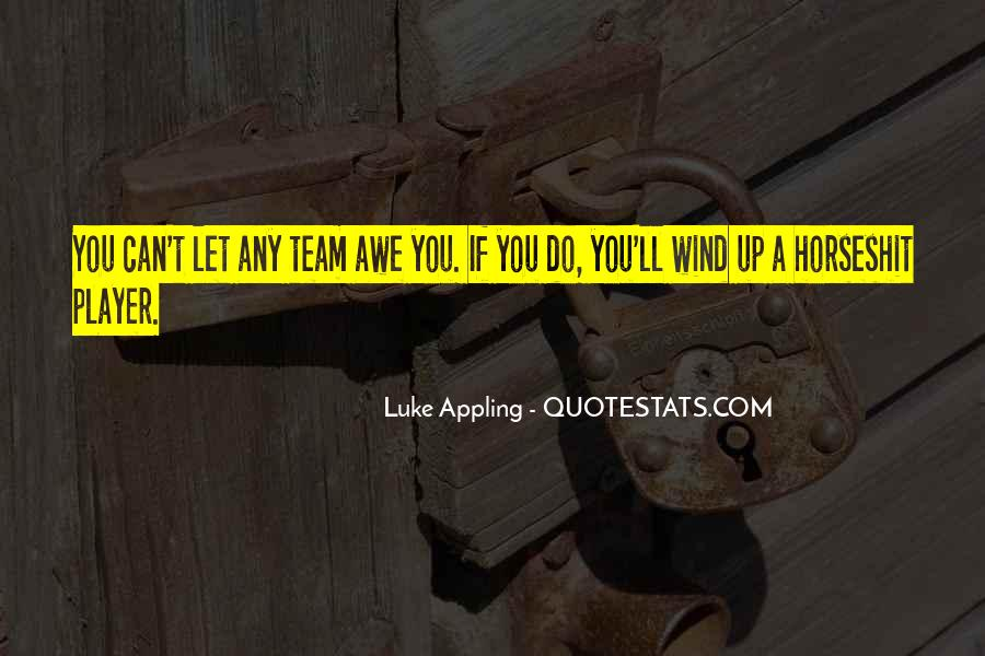 Luke Appling Quotes #637441