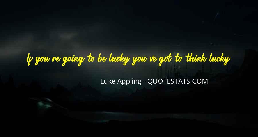 Luke Appling Quotes #728043