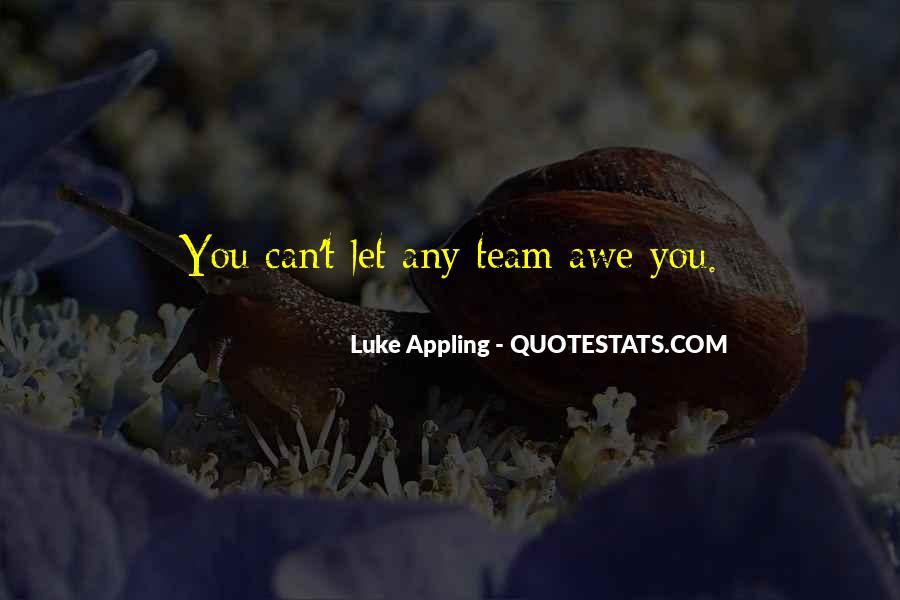 Luke Appling Quotes #761741