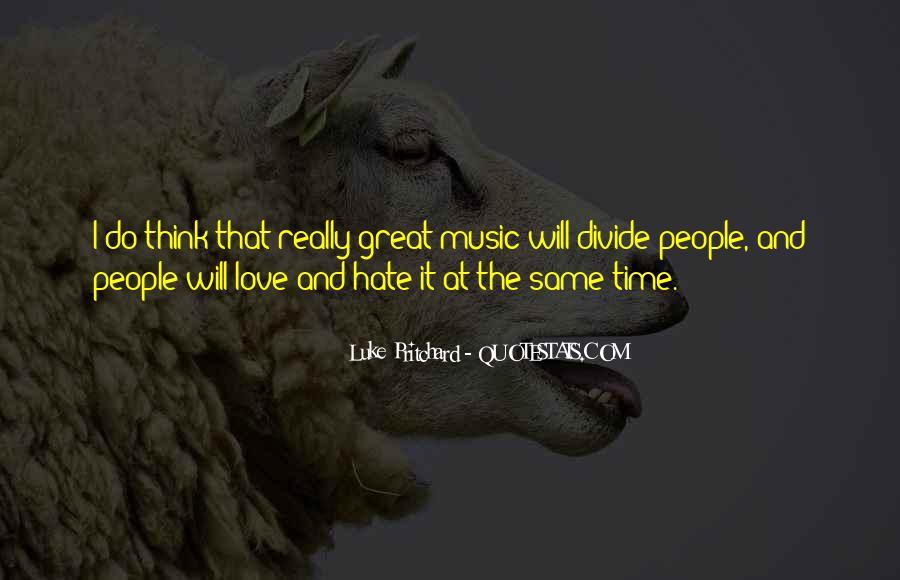 Luke Pritchard Quotes #1395390