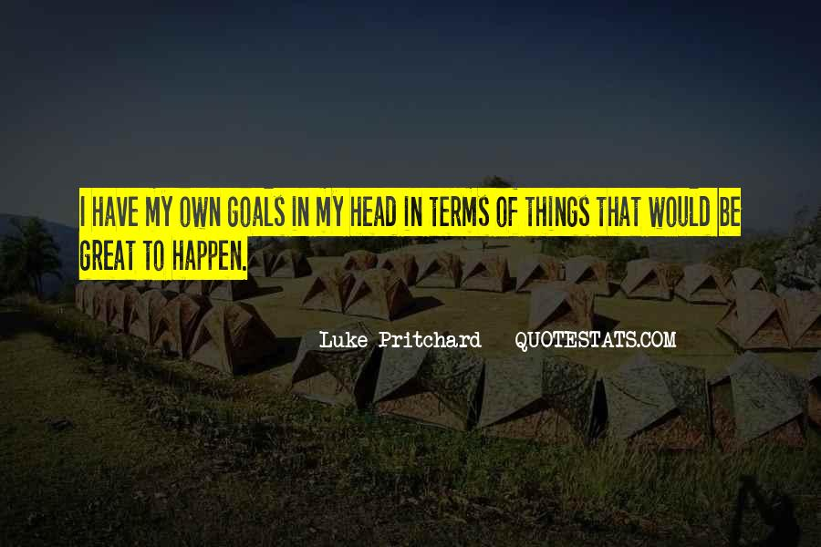 Luke Pritchard Quotes #1413452