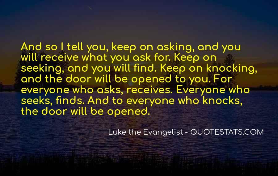 Luke The Evangelist Quotes #143028