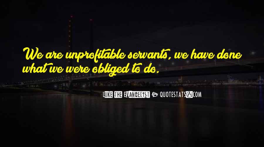 Luke The Evangelist Quotes #470472