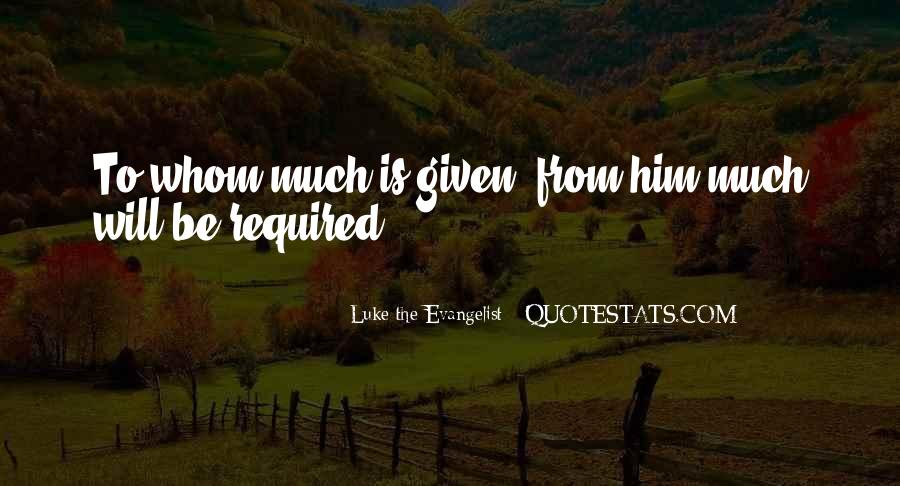 Luke The Evangelist Quotes #698079