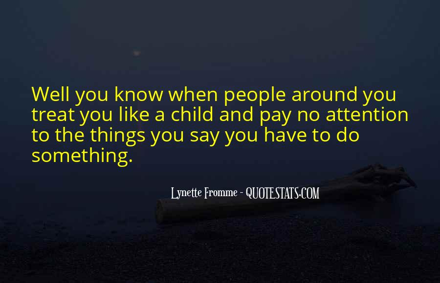 Lynette Fromme Quotes #642883