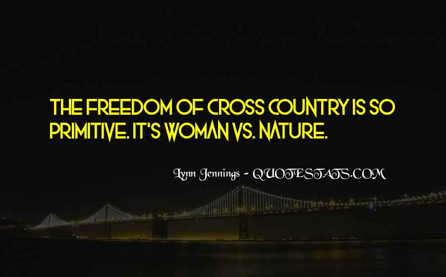 Lynn Jennings Quotes #1595312