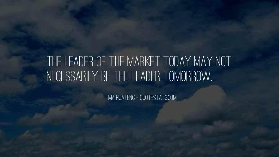 Ma Huateng Quotes #1343851