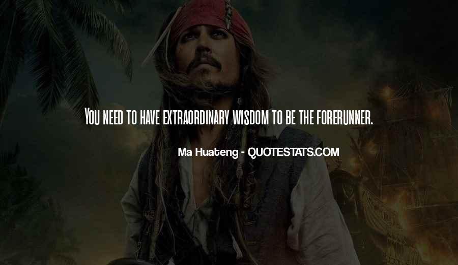 Ma Huateng Quotes #1523221