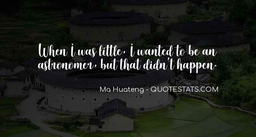 Ma Huateng Quotes #664073