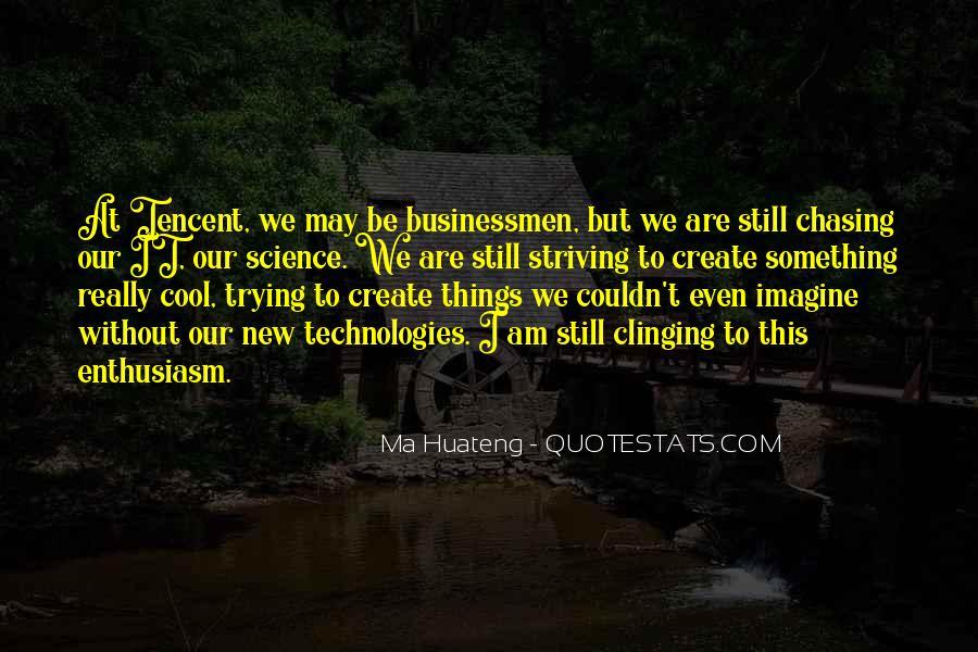 Ma Huateng Quotes #838840
