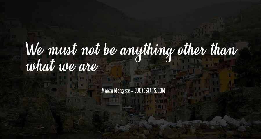 Maaza Mengiste Quotes #871207