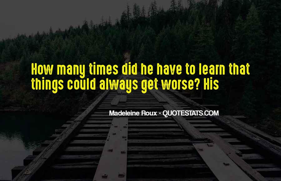 Madeleine Roux Quotes #1472759