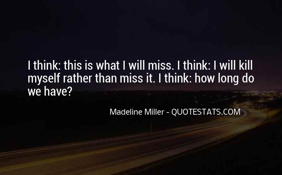 Madeline Miller Quotes #1149526