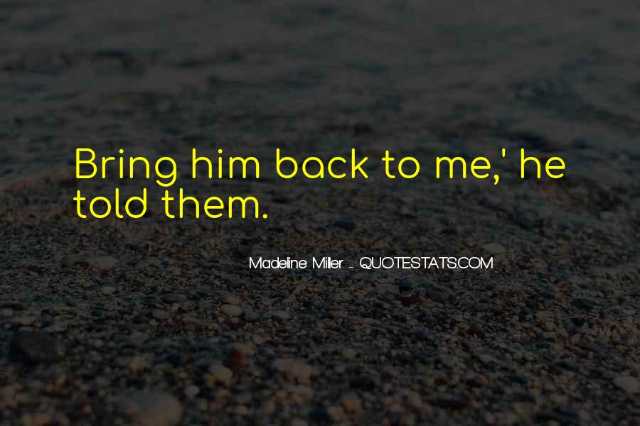 Madeline Miller Quotes #1787013
