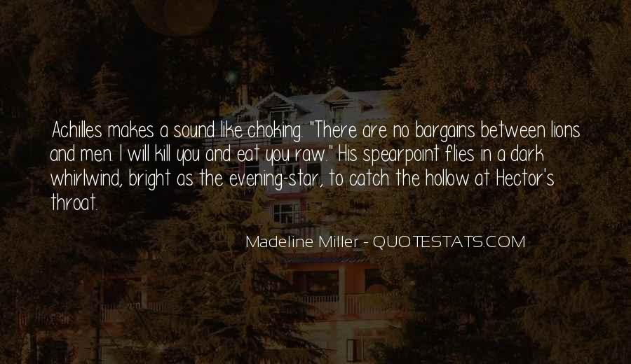 Madeline Miller Quotes #395770