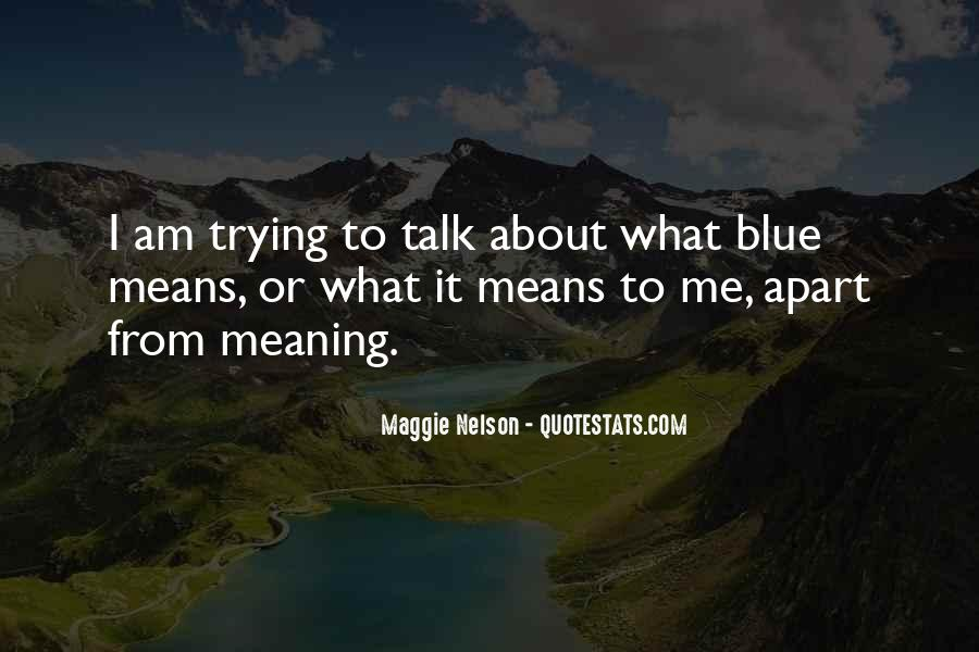 Maggie Nelson Quotes #1168127