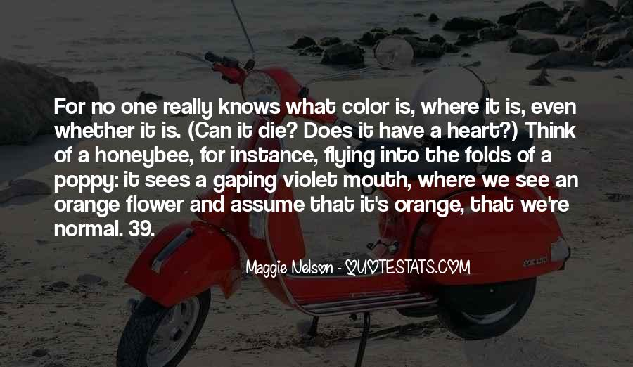 Maggie Nelson Quotes #1318071
