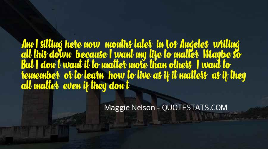 Maggie Nelson Quotes #1464744