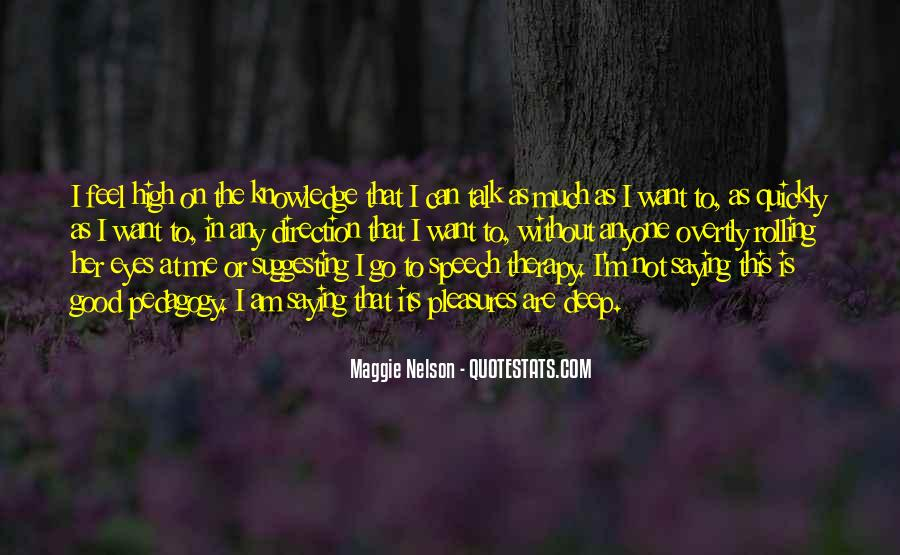 Maggie Nelson Quotes #201078