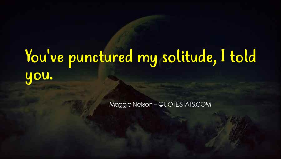 Maggie Nelson Quotes #336634