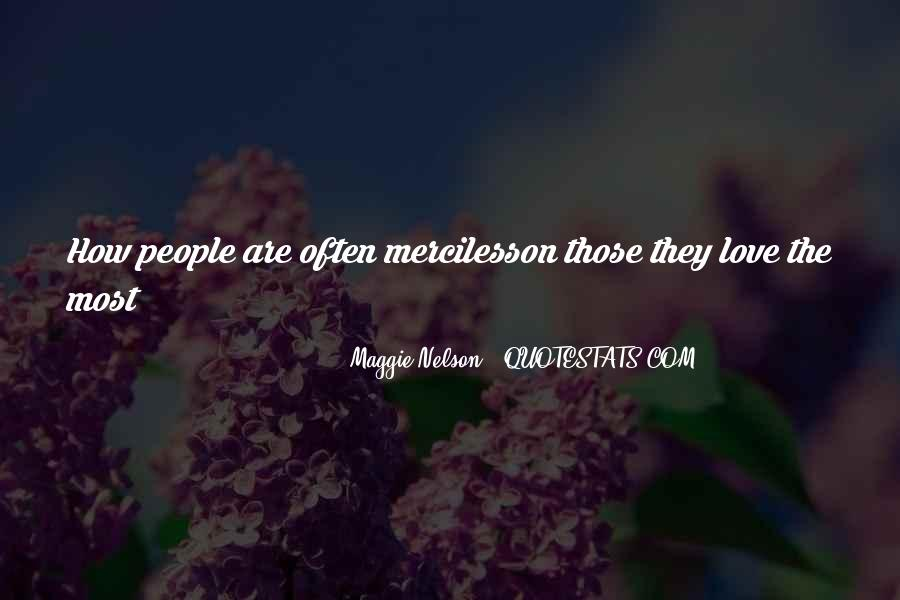 Maggie Nelson Quotes #337743