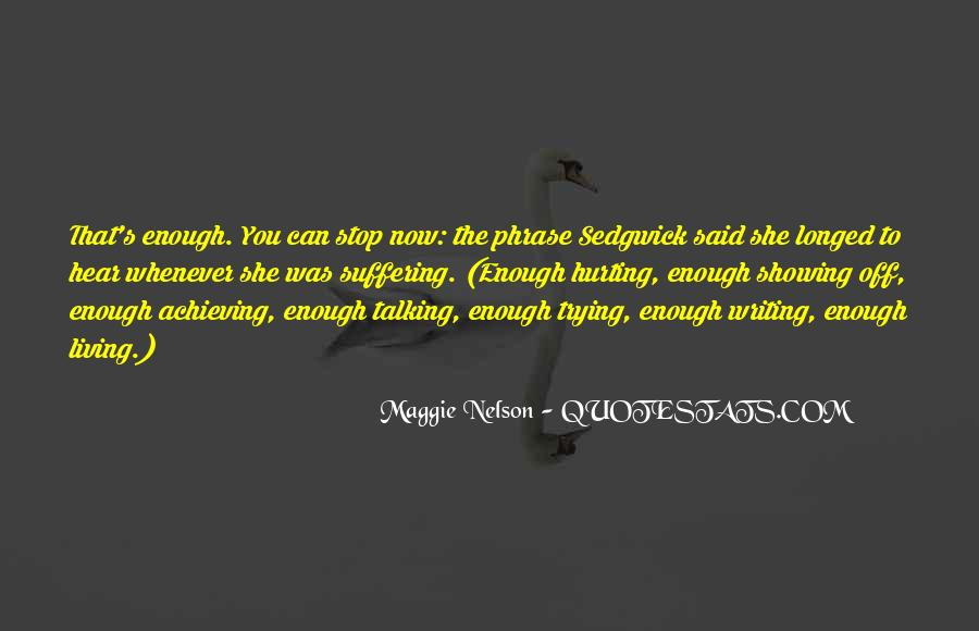 Maggie Nelson Quotes #399344