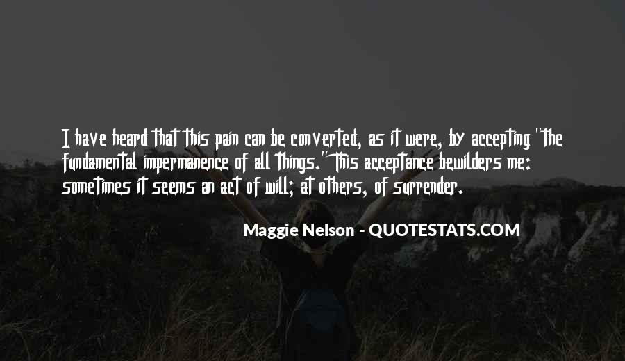 Maggie Nelson Quotes #480709