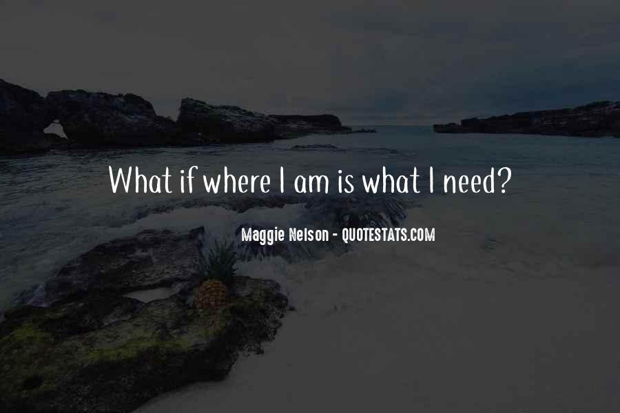 Maggie Nelson Quotes #560707