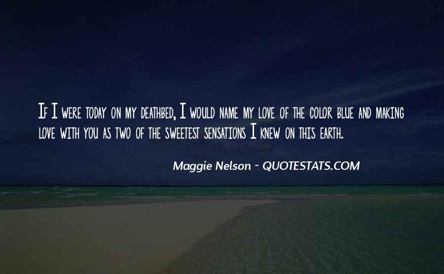 Maggie Nelson Quotes #68125
