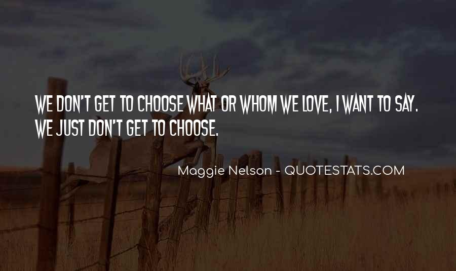 Maggie Nelson Quotes #899179