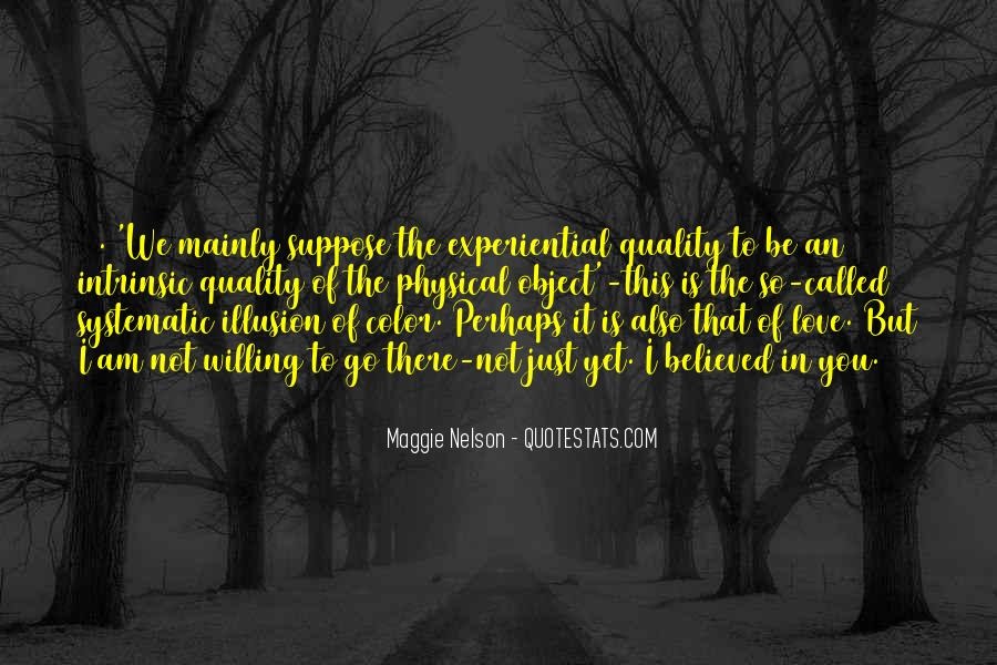 Maggie Nelson Quotes #970768