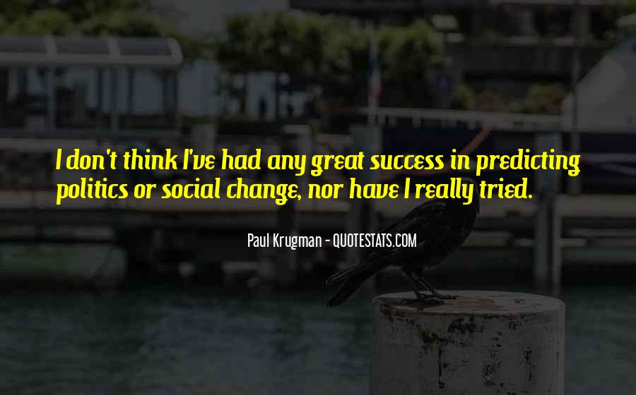 Quotes About Predicting Success #1352411