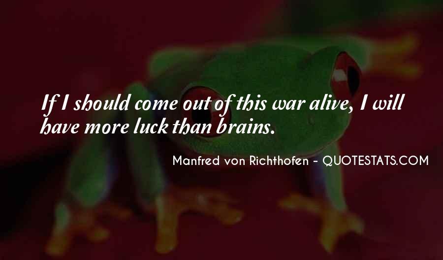 Manfred Von Richthofen Quotes #1167672