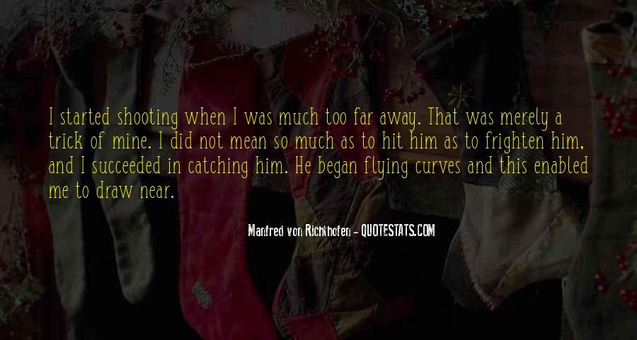 Manfred Von Richthofen Quotes #417171