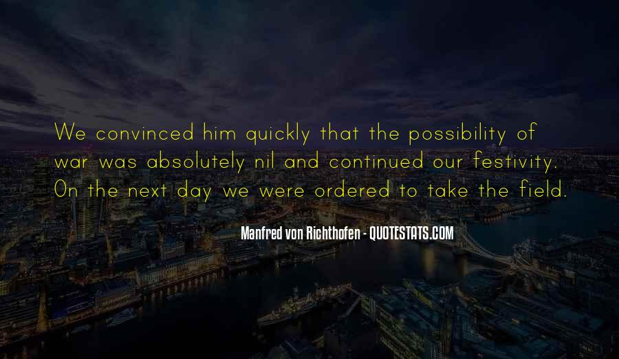 Manfred Von Richthofen Quotes #540303