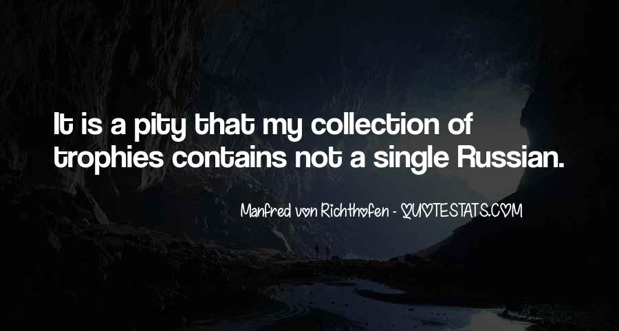 Manfred Von Richthofen Quotes #598224